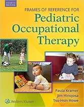 Frames of Reference for Pediatric Occupational Therapy, 4th Edition
