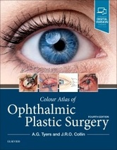 Colour Atlas of Ophthalmic Plastic Surgery, 4th Edition